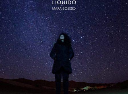 """""""Liquido"""" è il nuovo singolo di Mara Bosisio"""