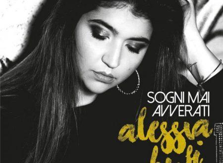 """Alessia Bufi in radio il primo singolo """"Sogni mai avverati"""""""