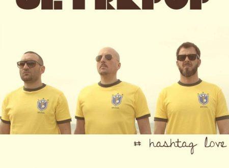 """Ultrapop, online il videoclip del primo singolo """"Hashtag Love"""""""