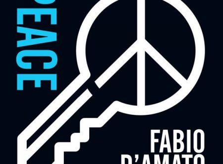 """""""Peace"""", il nuovo singolo di Fabio D'Amato"""