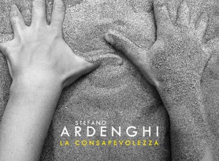 """""""LA CONSAPEVOLEZZA"""" il nuovo album di STEFANO ARDENGHI in USCITA venerdì 18 OTTOBRE"""