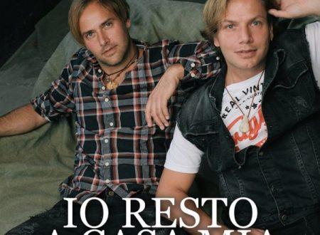 """In radio il nuovo singolo dei Blonde Brothers """"Io Resto a Casa Mia""""."""