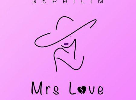 TUTTI HANNO UNA MRS LOVE: IL NUOVO SINGOLO DI NEPHILIM IMPOSSIBILE DA DIMENTICARE