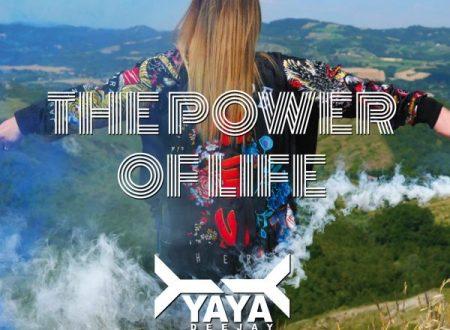 """The Power Of Life"" il nuovo singolo di Yaya Deejay"