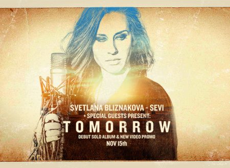 "SVETLANA BLIZNAKOVA dei SEVI annuncia il primo album solista ""TOMORROW"""