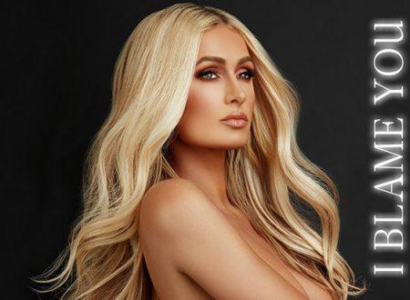 I Blame You in uscita il nuovo singolo di Paris Hilton