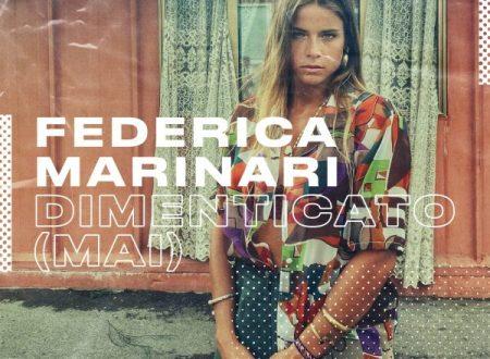 """FEDERICA MARINARI, esce con il singolo """"DIMENTICATO (MAI)"""" in radio da venerdì 22 gennaio"""