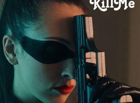 """Oggi esce  in radio e in digitale il nuovo singolo di LIALAI, """"KILL ME"""""""