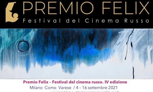 CINEMA PREMIO FELIX 2021 FESTIVAL DEL CINEMA RUSSO
