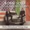 """Bobby Solo feat. Antonio Salvat , è uscito l'album """"Italian International Vintage Songs"""". Online il videoclip """"Il Padrino""""."""