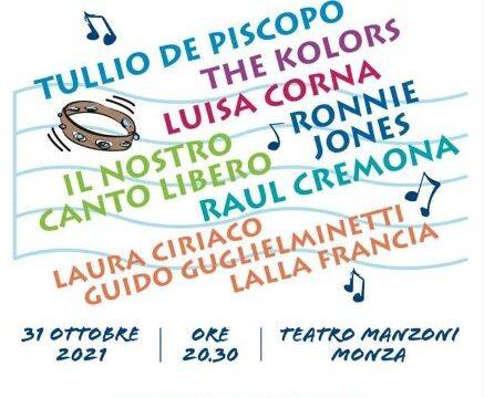 Tullio De Piscopo, Luisa Corna, The Kolors e tanti altri il 31 ottobre al Teatro Manzoni di Monza per un concerto benefico per Istituto Nazionale dei tumori organizzato da Salute Donna Onlus.